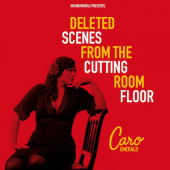 Album art Deleted Scenes from the Cutting Room Floor by Caro Emerald