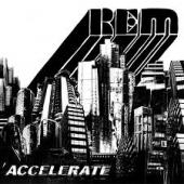 Album art Accelerate by R.E.M.