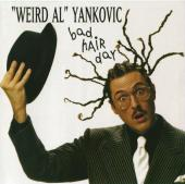 Album art Bad Hair Day by Weird Al Yankovic